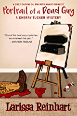 Portrait of a Dead Guy: A Southern Humorous Mystery (A Cherry Tucker Mystery Book 1) Kindle Edition