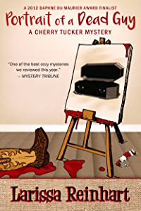 Portrait of a Dead Guy: A Southern Cozy Mystery (A Cherry Tucker Mystery Book 1)