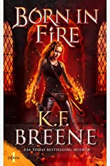Born in Fire (Demon Days, Vampire Nights World Book 1) Kindle Edition