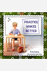 Practice Makes Better Kindle Edition