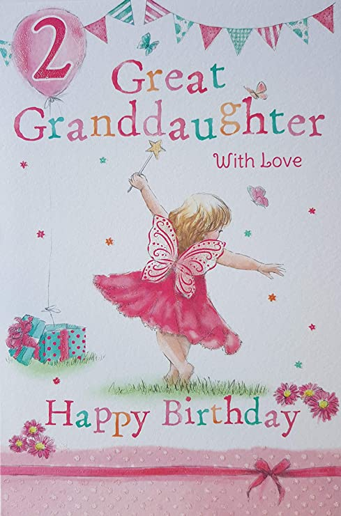 Great Granddaughter 2nd 2 Today Happy Birthday Card With A Lovely Verse Amazoncouk Kitchen Home