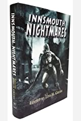 Innsmouth Nightmares: Lovecraftian Inspired Stories Hardcover