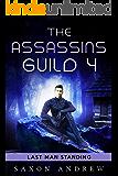 The Assassins Guild 4: Last Man Standing