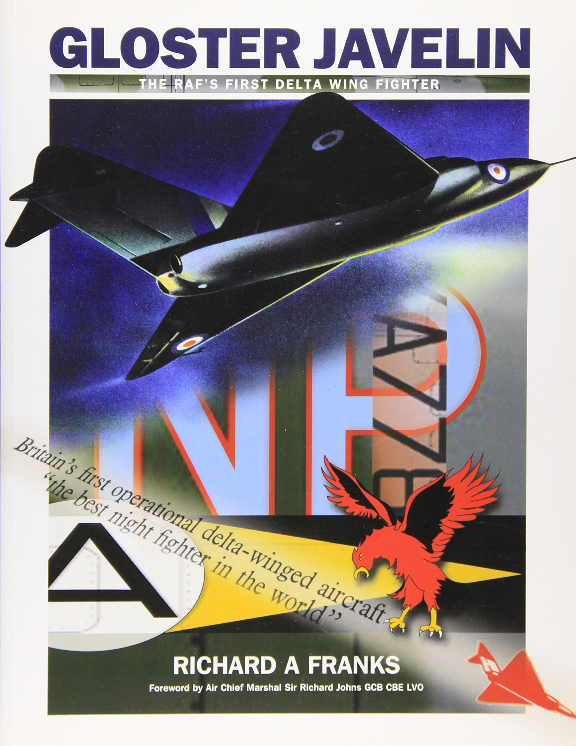 Download Gloster Javelin - the RAF's First Delta Wing Fighter ebook