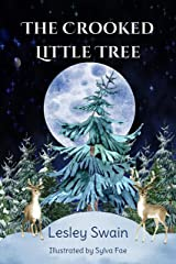 The Crooked Little Tree Kindle Edition