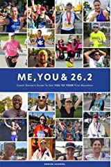 Me, You & 26.2: Coach Denise's Guide to get YOU TO YOUR First Marathon Kindle Edition