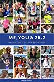 Me, You & 26.2: Coach Denise's Guide to get YOU TO YOUR First Marathon