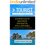 Greater Than a Tourist- Dumaguete Negros Oriental Philippines: 50 Travel Tips from a Local (Greater Than a Tourist…