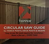 Circular Saw Guide for cutting 6x6 posts