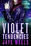 Violet Tendencies (Sabina Kane series)