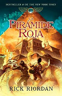 La pirámide roja: Las crónicas de Kane, libro I (Spanish Edition)