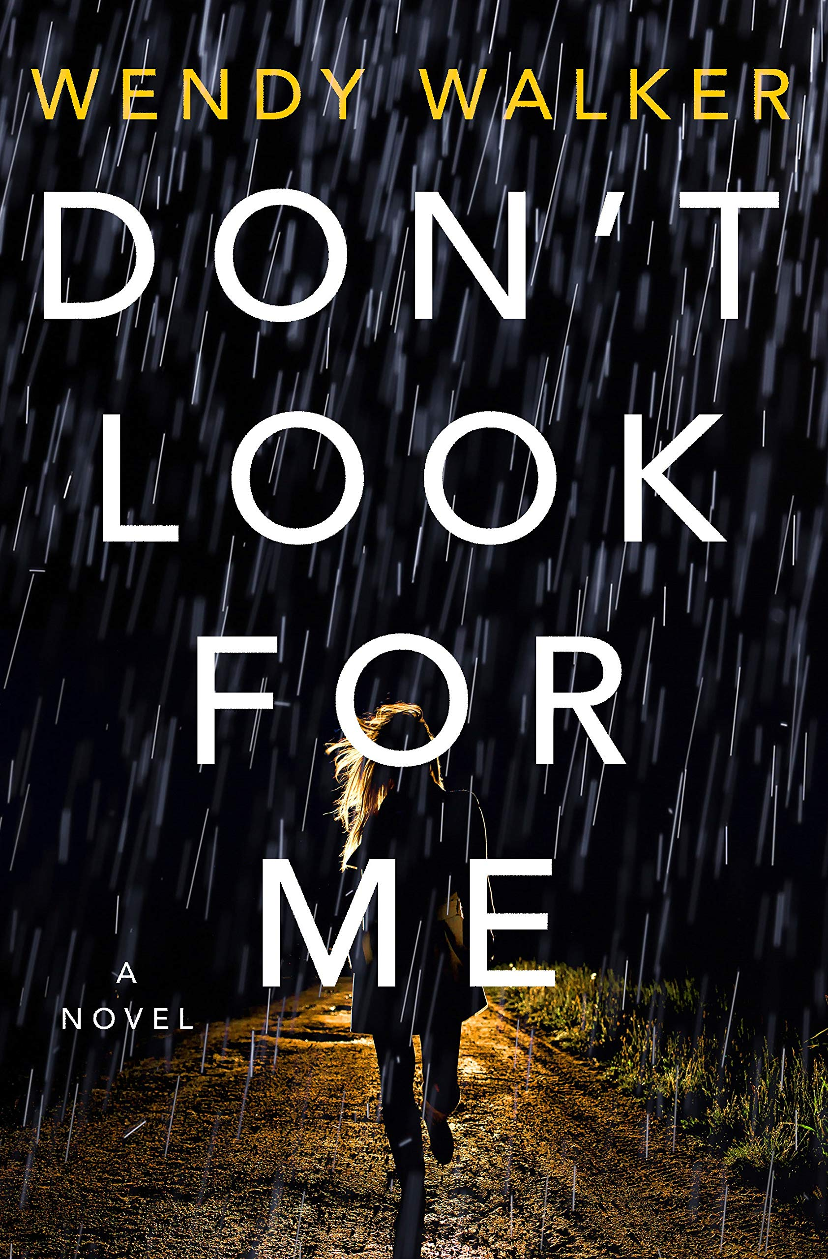 Don't Look for Me: Wendy Walker: 9781250198709: Amazon.com: Books
