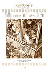 Folly and the Peril at the Gate Kindle Edition