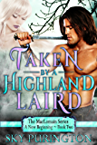 Taken by a Highland Laird (The MacLomain Series: A New Beginning Book 2)