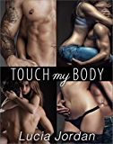 Touch My Body - Complete Series