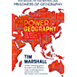 The Power of Geography: Ten Maps That Reveal the Future of Our World - The Much-Anticipated Sequel to the Global…