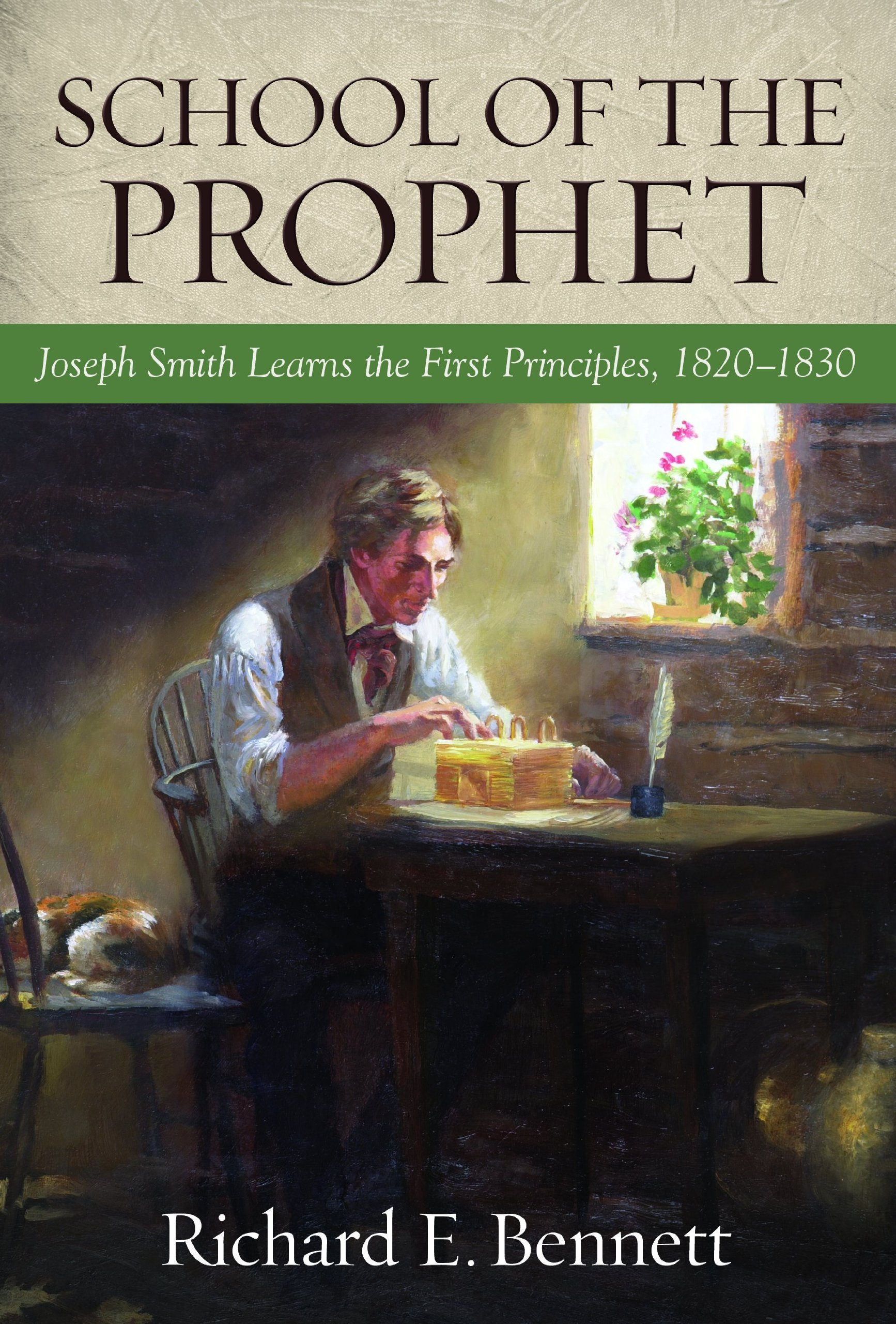 School of the Prophet: How the Lord Taught Joseph the Gospel pdf epub