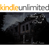 Waking Up Dead (Life After Book 1)