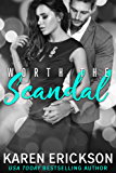 Worth the Scandal (Worth It Book 1) (English Edition)
