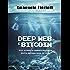 Deep web e bitcoin: Vizi privati e pubbliche virtù della navigazione in rete