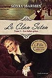 Clan Seton (Le) - Tome 1 Les Aubes grises: Les Aubes grises