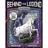 Unicorns (Behind the Legend)