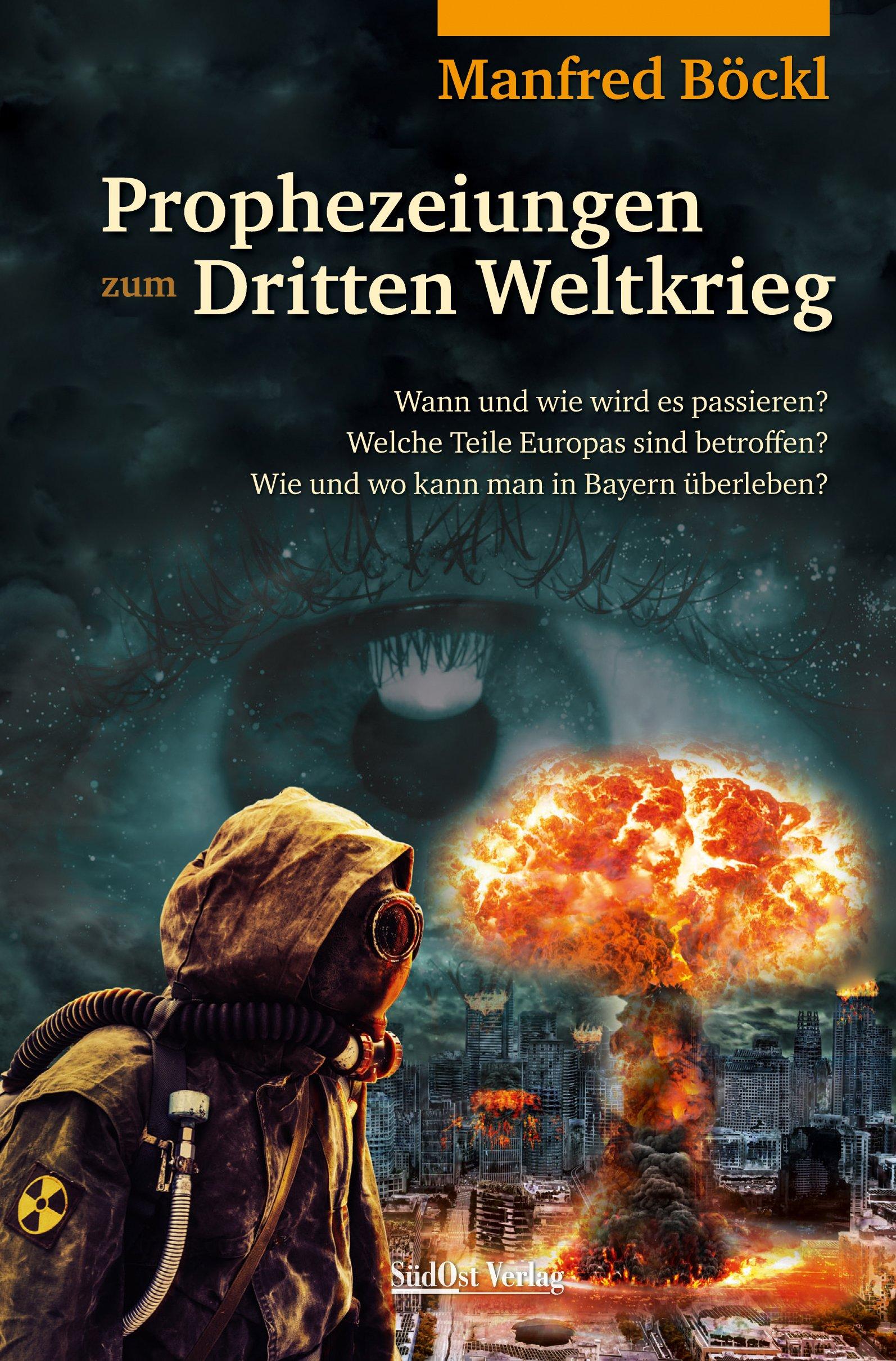 prophezeiungen-zum-dritten-weltkrieg-wann-und-wie-wird-es-passieren-welche-teile-europas-sind-betroffen-wie-und-wo-kann-man-in-bayern-berleben