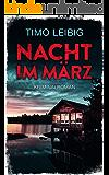 Nacht im März: Kriminalroman (German Edition)