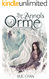 The Annals of Orme - Book One