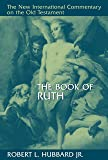 The Book of Ruth (New International Commentary on the Old Testament (NICOT))