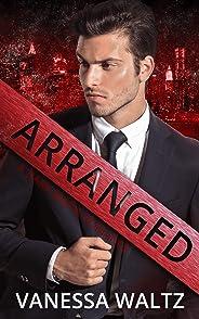 Arranged: A Dark Mafia Romance (English Edition)