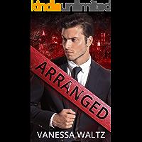 Arranged: A Dark Mafia Romance