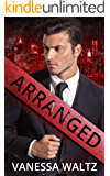 Arranged: A Dark Mafia Romance