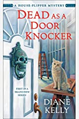 Dead as a Door Knocker: A House-Flipper Mystery Mass Market Paperback