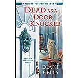 Dead as a Door Knocker: A House-Flipper Mystery