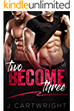 Two Become Three: MMF Bisexual Romance