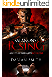 Kalanon's Rising (Agents of Kalanon Book 1)