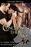 Conquering Theana (Conquering Series Book 1)