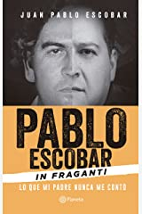 Pablo Escobar In fraganti (Spanish Edition) Kindle Edition