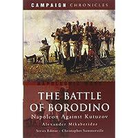 Battle of Borodino: Napoleon Against Kutuzov
