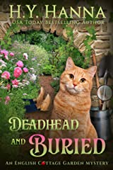 Deadhead and Buried (English Cottage Garden Mysteries ~ Book 1) (The English Cottage Garden Mysteries) Kindle Edition