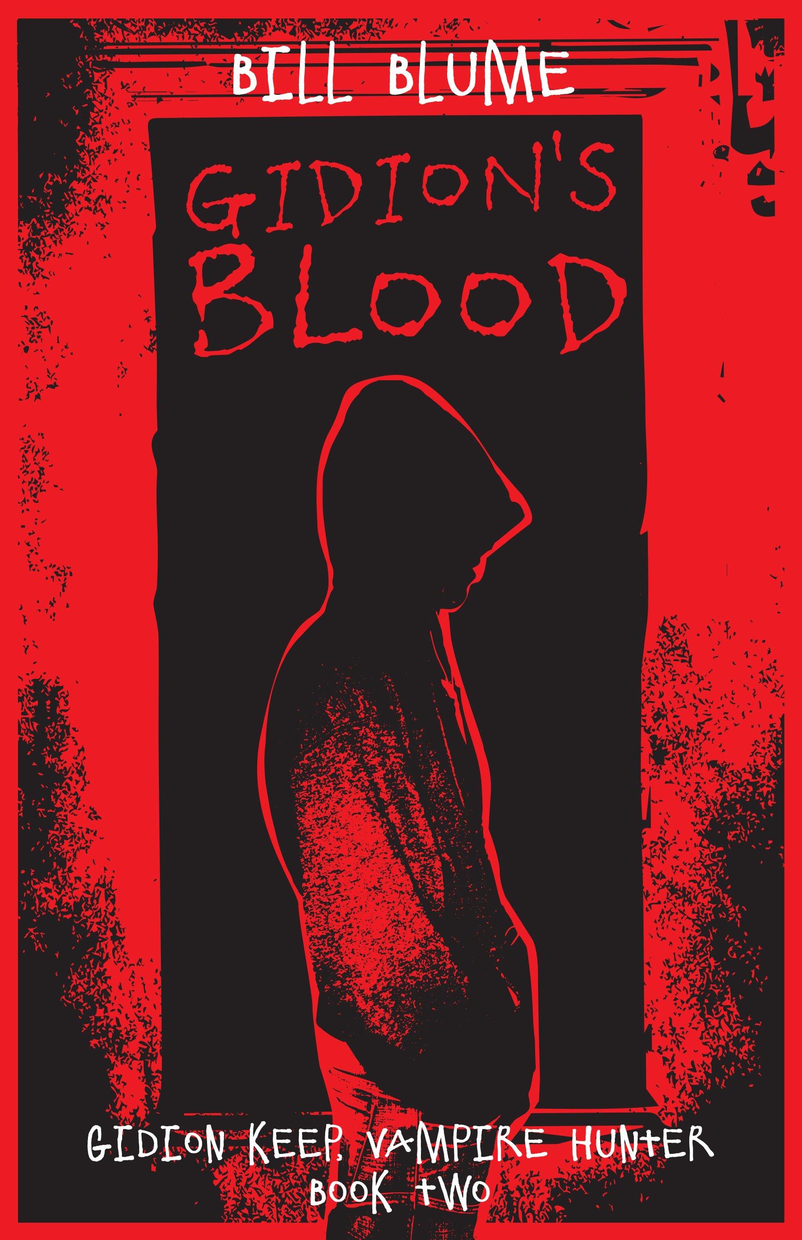 Download Gidion's Blood: Gidion Keep, Vampire Hunter - Book Two PDF