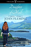 Daughter of Mull: Magic of Mull Series #3