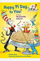 Happy Pi Day to You! (Cat in the Hat's Learning Library) Kindle Edition