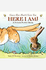 Guess How Much I Love You: Here I Am A Finger Puppet Book: Here I Am! A Finger Puppet Book Board book