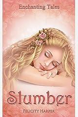 Slumber: Enchanting Tales (Enchanting Tales Series Book 3) Kindle Edition