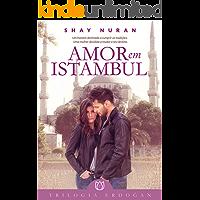 Amor em Istambul: Trilogia Erdogan - Livro 1