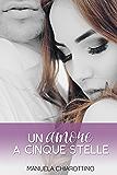 Un amore a cinque stelle: Manuela Chiarottino