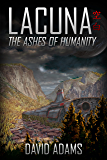 Lacuna: The Ashes of Humanity