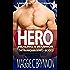 MILITARY ROMANCE: Hero: Healing a Warrior, Book 3: A BWWM Interracial Multicultural Romance (The Guardian Series)